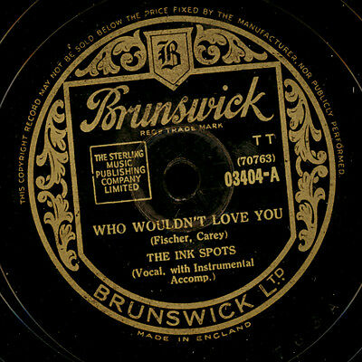 THE INK SPOTS  Who wouldn't love you / This is worth fighting for   78rpm  S7941