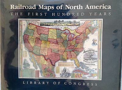 Railroad Maps of North America...The First Hundred Years