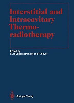 Interstitial and Intracavitary Thermoradiotherapy (Medical Radiology)