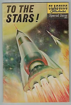 CLASSICS ILLUSTRATED SPECIAL ISSUE TO THE STARS - December 1961 - VG
