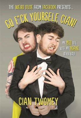 Go F*ck Yourself, Cian! | Cian Twomey