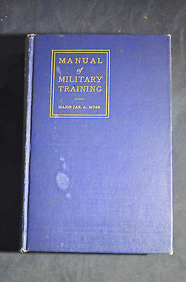 1917 Manual of Training, Colonel James A Moss