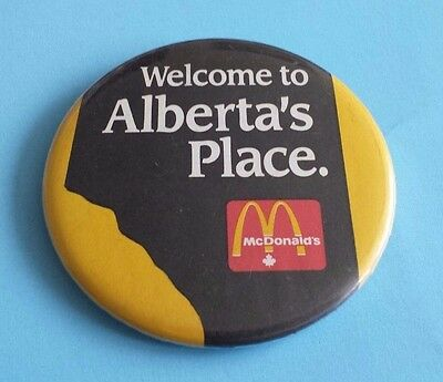 McDonald's Canada Welcome to Alberta's Place Button/Pinback