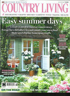 Country Living Magazine,   August, 2017   British Edition     Easy Summer Days