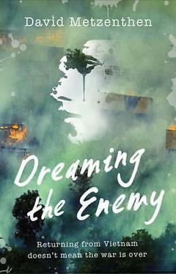 NEW Dreaming the Enemy By David Metzenthen Paperback Free Shipping