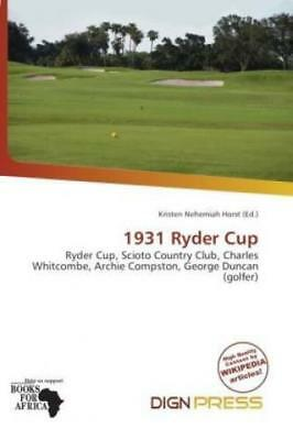 1931 Ryder Cup Ryder Cup, Scioto Country Club, Charles Whitcombe, Archie Co 1795