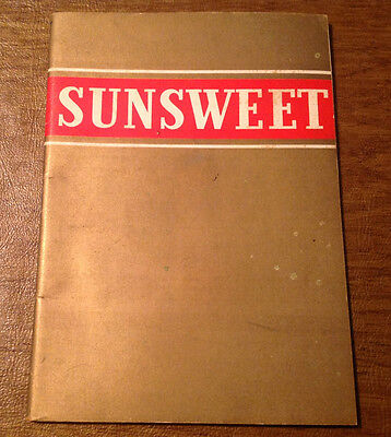 Vtg 1934 Sunsweet Prune & Apricot Advertising Recipe Booklet, California Growers