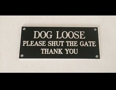 Dog Loose Sign