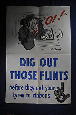 1943WW2 SIGNED Dig Out Those Flints Before They Cut Your Tyres Home Front Poster