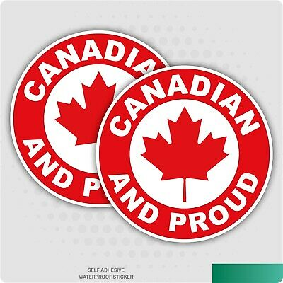 2 x CANADIAN AND PROUD - Flag Car Van Lorry vinyl Self Adhesive stickers