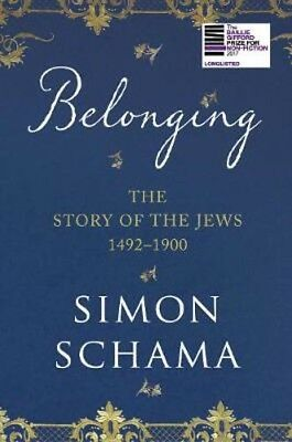 Belonging: The Story of the Jews 1492-1900 | Simon Schama