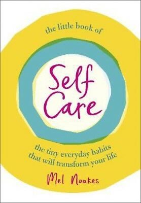 The Little Book of Self-Care | Mel Noakes