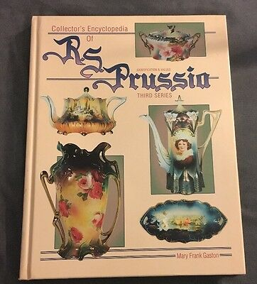 Collector's Encyclopedia Of R.S. Prussia Identification And Values 3rd Series