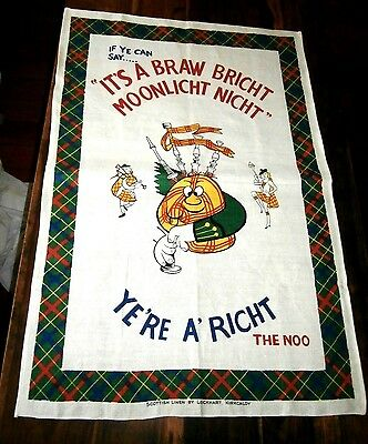 Vtg Scottish linen tea towel Lockhart Braw Bricht Moonlight Nicht 21x31