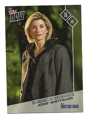 2017 Topps NOW BBC's Doctor Who Jodie Whittaker BBC Announces Thirteenth Doctor