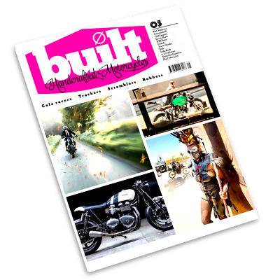 Built  Handcrafted Motorcycles Magazine  Issue 5  (new) 2017