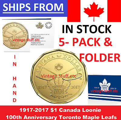 IN HAND 5 PACK 1917 - 2017 $1 Loonie 100th Anniversary Toronto Maple Leafs NHL