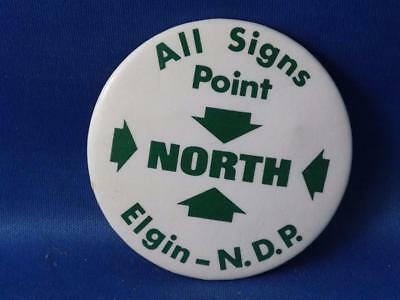 All Signs Point North Ndp Party Ontario Canada Election Campaign Vintage Button