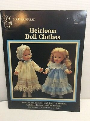 """Martha Pullen Heirloom Doll Clothes Pattern Book  For 15""""to 18"""" Dolls  C1985"""