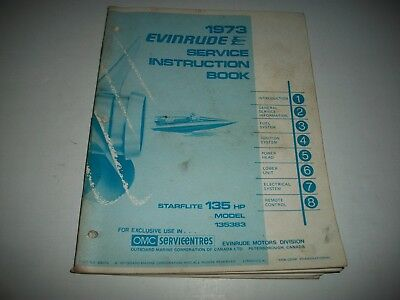 1973 Evinrude  Starflite  135 Hp Outboard Shop Service Repair Manual