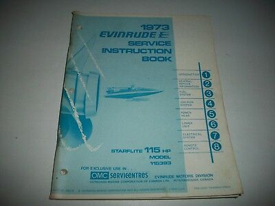1973 Evinrude  Starflite  115 Hp Outboard Shop Service Repair Manual   #115393