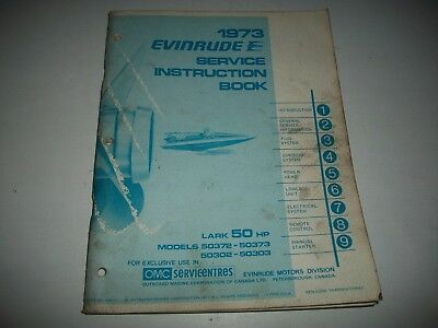 1973 Evinrude  Lark  50 Hp Outboard Shop Service Repair Manual  50372 50373 +