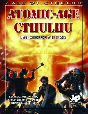 Atomic Age Cthulhu: 1950s Adventures for Call of Cthulhu