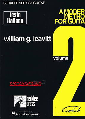 LEAVITT A MODERN METHOD FOR GUITAR Metodo per Chitarra vol. 2 testo in Italiano