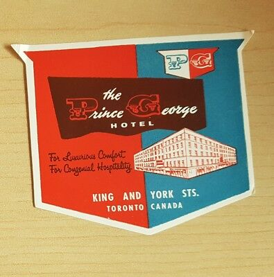 Original Vintage The Prince George Hotel Toronto Canada Luggage Label