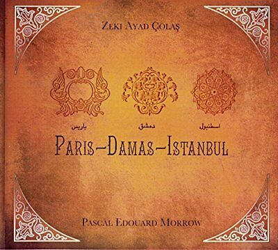 Paris - Damas - Istambul