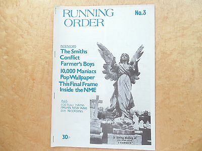 Running Order Fanzine No.3 Smiths, Cocteau Twins, 10,000 Maniacs, Conflict.