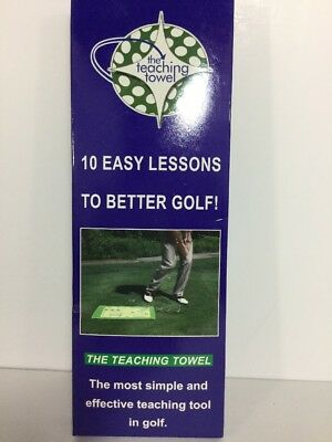 The Golf Teaching Towel - Learn and Improve your game in 10 easy lessons