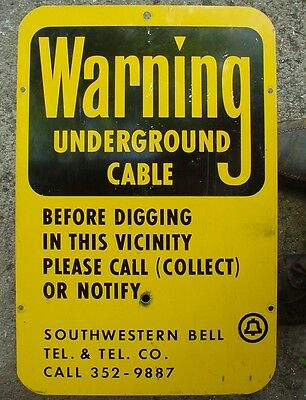 Warning Underground Cable ~ Southwestern Bell ~ Yellow & Black Aluminum Sign