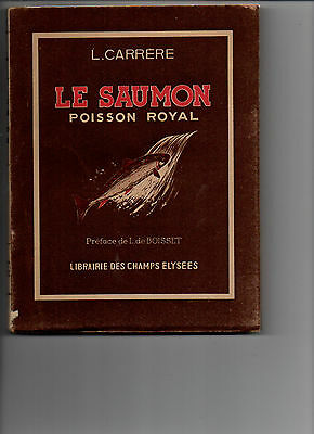 Pêche Saumon - Le Saumon Poisson Royal - Louis Carrere - 1943