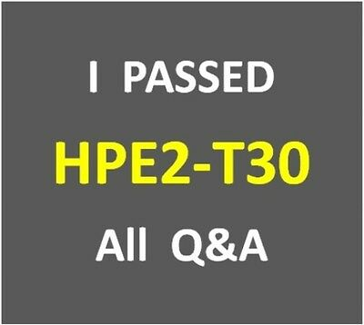 I Passed - HPE OneView - Test HP2-T30 - HPE2-T30 Exam Q&A PDF