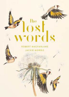 The Lost Words | Robert Macfarlane