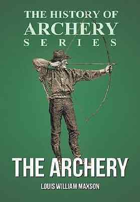 The Archery Book~History of Archery~English Longbow~Arrows~Glove~Bracer~NEW!