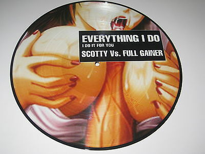 "Picture Vinyl Scotty Vs. Full Gainer "" Everything I Do "" NEU absolute Rarität"
