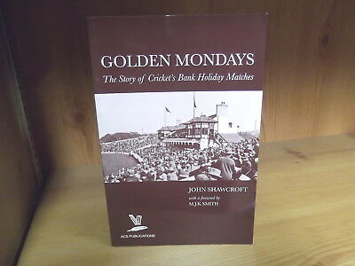 Golden Mondays: The Story of Cricket's Bank Holiday Matches (2011)