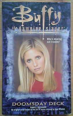 Doomsday Deck by Diana G. Gallagher 2000 Buffy The Vampire Slayer paperback book