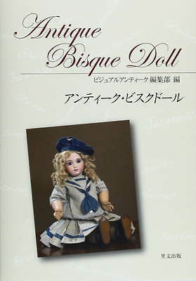 Antique Bisque Doll Vol.1 book photo vintage art Jumeau Bru