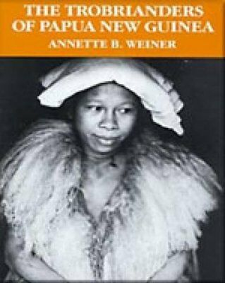 The Trobrianders of Papua New Guinea (Case Studies in Cultural Anthr)