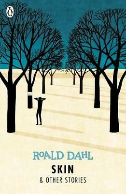 NEW Skin And Other Stories (Reissue) By Roald Dahl Paperback Free Shipping
