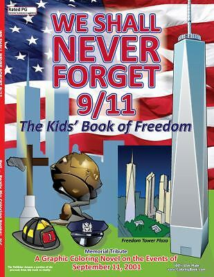 We Shall Never Forget 9/11 Coloring Book