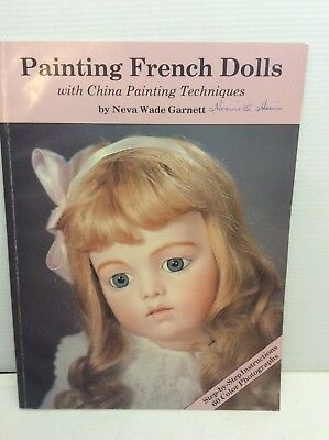 Painting French Dolls with China Painting Techniques Neva Wade Garnett