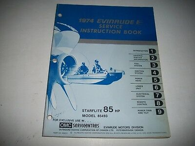 "1974 Evinrude  "" Starflite "" 85 Hp. Outboard Service Instruction Shop Manual"