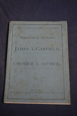 1880 Biographical Sketches Republican Leaders James A Garfield Chester A Arthur