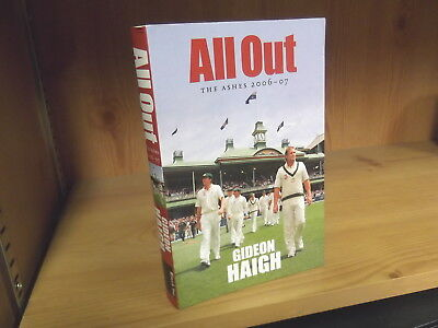 All Out: The Ashes 2006-2007 by Gideon Haigh (2007)