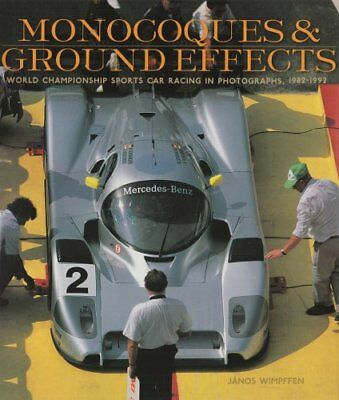 Monocoques and Ground Effects: The World Manufacturers and Sports Car Champions