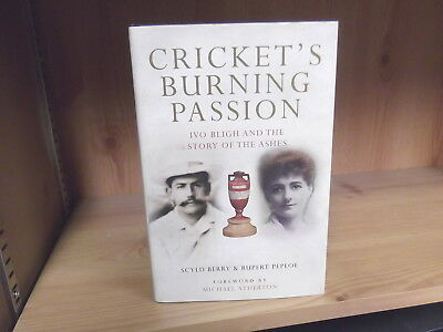 Cricket's Burning Passion: Ivo Bligh and the story of the Ashes (2006)